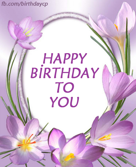 MOST BEAUTIFUL FLOWERS, BIRTHDAY GREETING CARDS