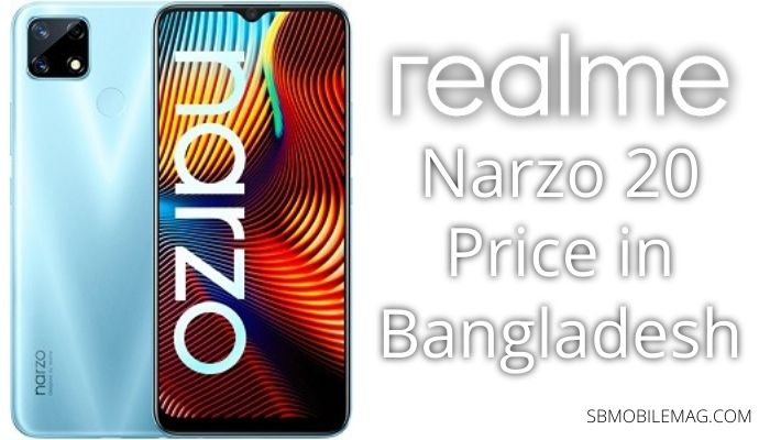 Realme Narzo 20, Realme Narzo 20 Price, Realme Narzo 20 Price in Bangladesh
