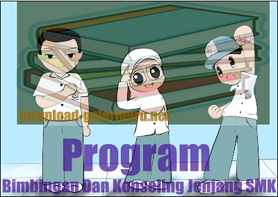 Download Program Bimbingan Dan Konseling Jenjang SMK | Download Galeri Guru