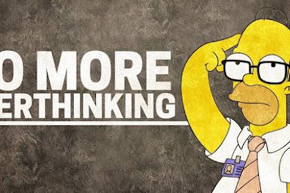 Stop Overthinking: Yuk Kurangi Rasa Cemas Terhadap Masa Depan