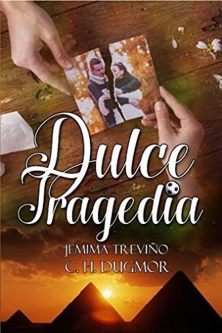 Dulce tragedia - C. H. Dugmor & Jemima Treviño