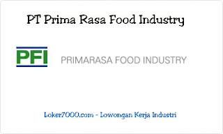 Lowongan Kerja Operator PT Primarasa Food Industry (Kecap Sawi) Tangerang 2019