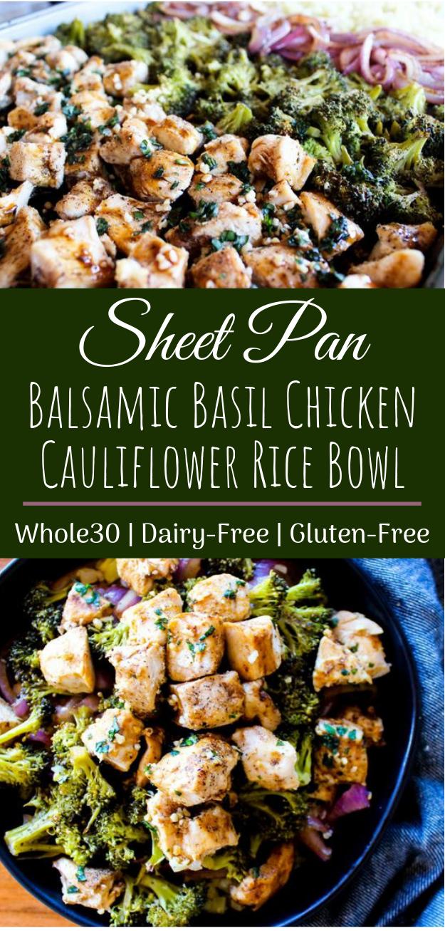 Sheet Pan Balsamic Basil Chicken Cauliflower Rice Bowl #healthy #glutenfree