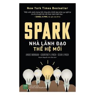 Spark: Nhà Lãnh Đạo Thế Hệ Mới ebook PDF EPUB AWZ3 PRC MOBI