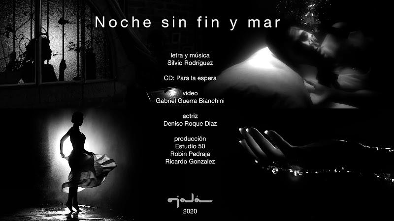 Silvio Rodríguez - ¨Noche sin fin y mar¨ - Videoclip - Director: Gabriel Guerra Bianchini. Portal Del Vídeo Clip Cubano