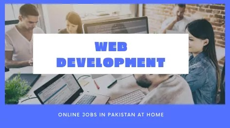 Freelance Web Developer Best home-based jobs in Pakistan