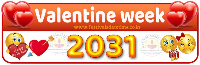 2031 Valentine Week List Calendar, 2031 Valentine Day All Dates & Day