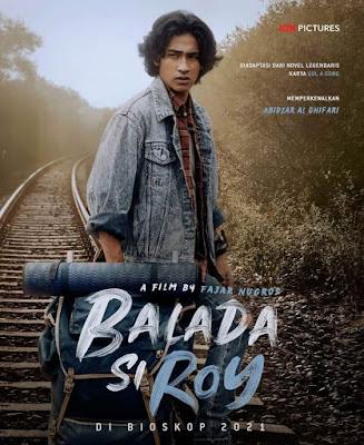 Film Balada Si Roy 2021