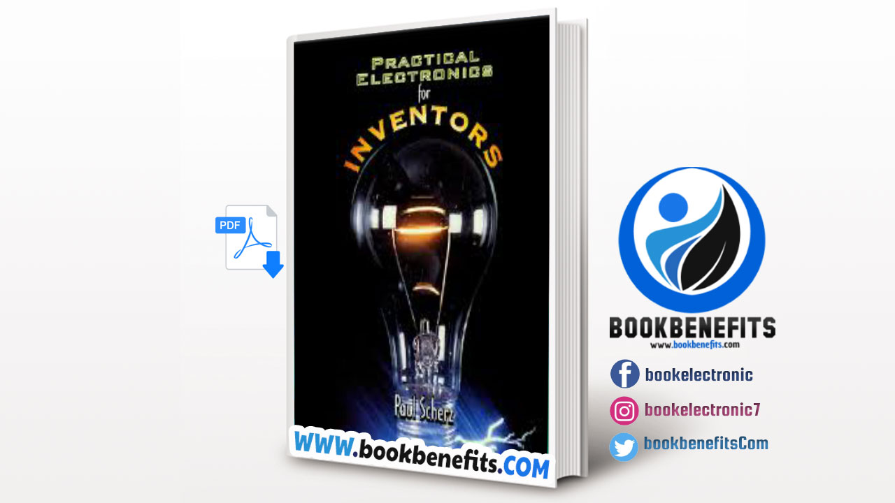 Practical Electronics For Inventors By Paul Scherz Simon Monk