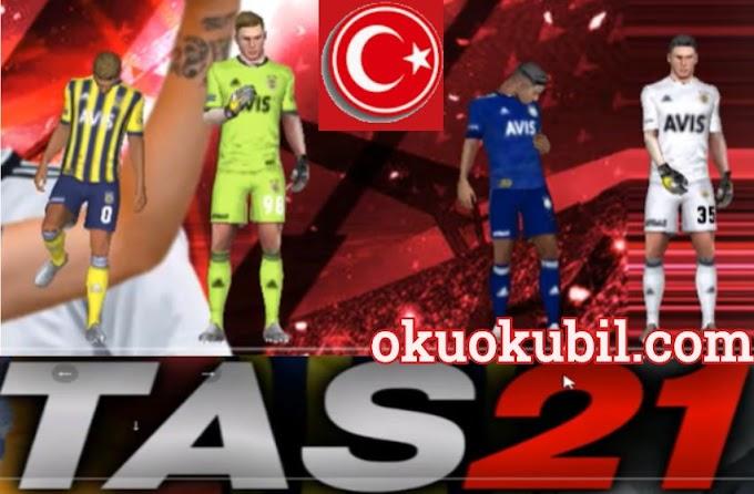 FTS 21 Süper Lig Modu Türkçe Dil + Kurulum İndir Güncel Kadrolar Süper Özellikler ( Tas 21 )