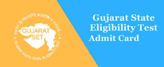 Gujarat State Eligibility Test (GSET) Admit Card 2019