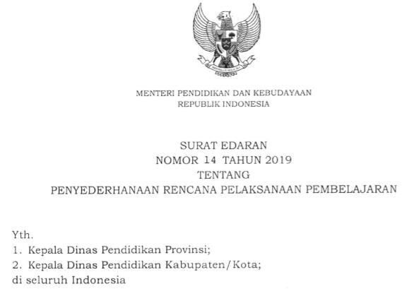 Download Surat Edaran Mendikbud Nomor 14 Tahun 2019 Tentang Penyederhanaan Rencana Pelaksanaan Pembelajaran (RPP)