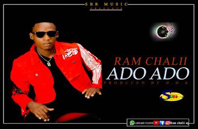 AUDIO | Ram Chalii - Ado Ado | Download Mp3 Music Audio Song