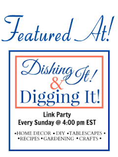 Features of the Dishing It & Digging It Link Party
