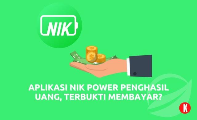 Aplikasi NIK Power Penghasil Uang, Terbukti Membayar?