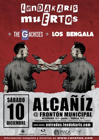 Los Bengala, Lendakaris Muertos y The Gachises en Alcañiz