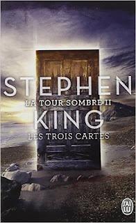 La Tour Sombre - Tome 2 - Les Trois Cartes (Stephen King)