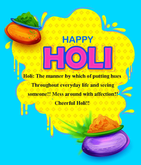 Happy Holi Wishes,  Happy holi message and greetings, holi wishes.