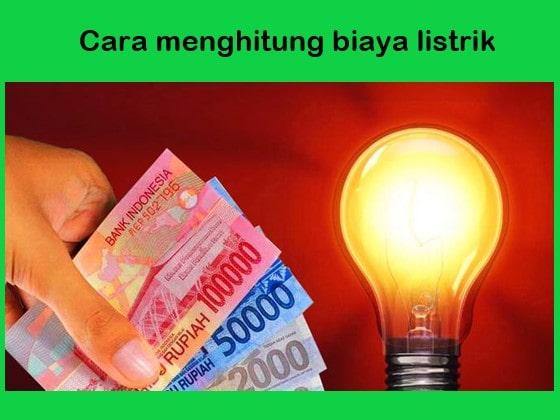 bagaimana cara menghitung energi listrik, menghitung usaha alat-alat listrik, hitung biaya bulanan listrik