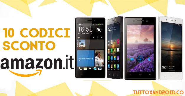 Codice sconto smartphone su amazon ecco 10 smartphone con for Codici sconti amazon