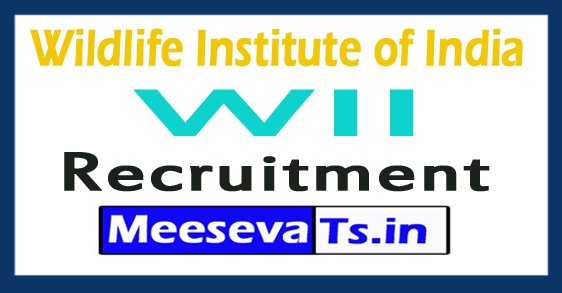 Wildlife Institute of India WII Recruitment Notification
