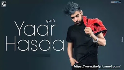 Yaar Hasda : GURI Song Lyrics | Deep Jandu | Latest Punjabi Songs 2020 | Geet MP3