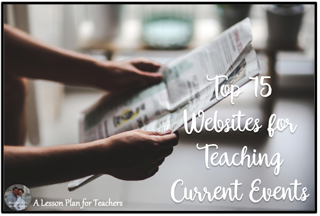 Top 15 Websites for Teaching Current Events Websites in the Secondary Social Studies Classroom
