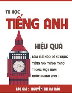 Tự Học Tiếng Anh Hiệu Quả - Nguyễn Thị Hà Bắc