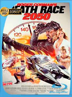 Death Race 2050  2017 HD [1080p] Latino [GoogleDrive] DizonHD