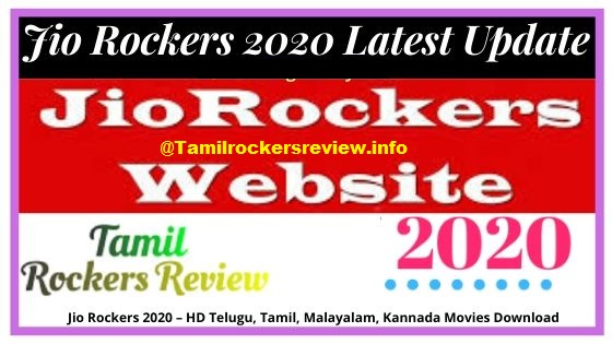 Jio Rockers  – HD Telugu, Tamil, Hindi, Malayalam, Kannada Movies Download