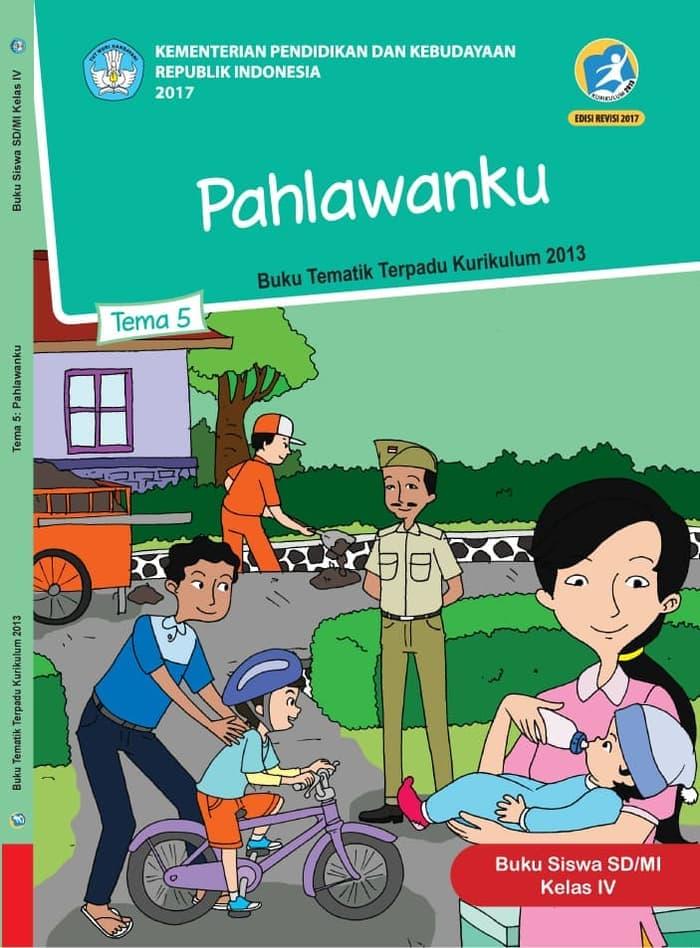 Buku Siswa Tematik SD Kelas IV Tema 5 Pahlawanku