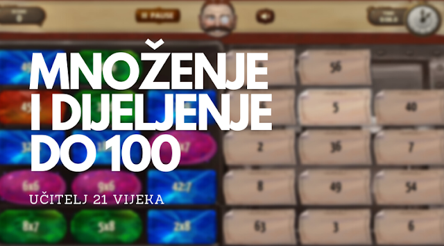 DIGITALNI ALATI - MNOŽENJE I DIJELJENJE DO 100