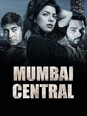 Mumbai Central (2016) Hindi 720p HDRip ESub x265 HEVC 550Mb