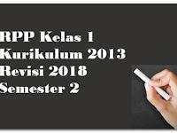 RPP Kelas 1 Kurikulum 2013 Revisi 2018 Semester 2