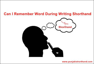 Can I Remember Word During Writing Shorthand