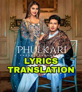 Phulkari Lyrics Translation in Hindi (हिंदी ) – Karan Randhawa