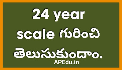 Let's learn about the 24 year scale.
