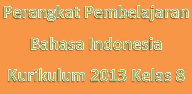 Perangkat Pembelajaran Bahasa Indonesia Kurikulum 2013 Kelas 8