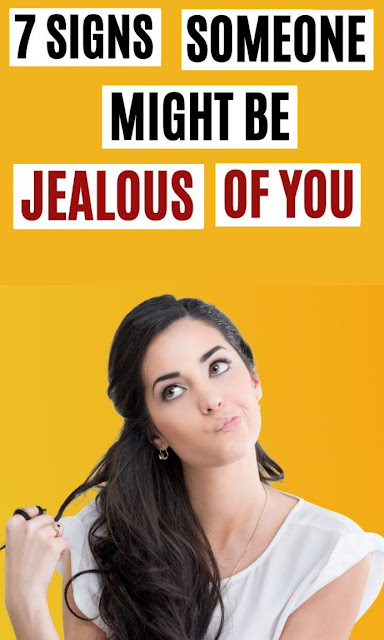 7 Signs Someone Is Jealous Of You