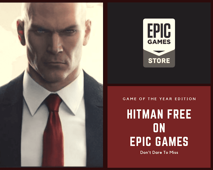 Epic Games Will Giveway HITMAN For Free