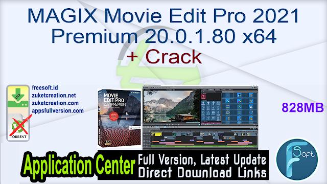 MAGIX Movie Edit Pro 2021 Premium 20.0.1.80 x64 + Crack