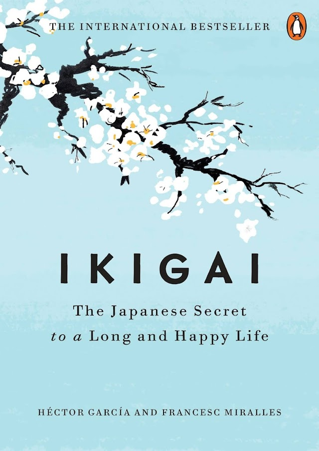 Ikigai Book Summary in Hindi - The Japanese Secret to a Long and Happy Life