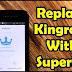 Cara Ganti Kingroot dengan Supersu di Android