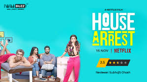 House Arrest (2019) Hindi Full Movie Watch Online HD Print Free Download
