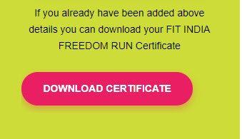 Fit India Freedom Run Download Certificate Download