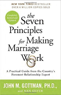 http://www.amazon.com/Seven-Principles-Making-Marriage-Work/dp/0553447718/ref=sr_1_1?ie=UTF8&qid=1454150061&sr=8-1&keywords=gottman