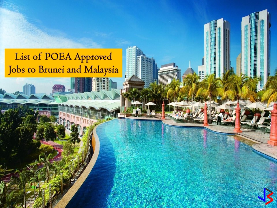 The following are jobs approved by Philippine Overseas Employment Administration (POEA) for deployment to Darussalam and Algeria.  Brunei is in need of Filipino workers particularly for the following; cook, butcher, teacher, driver, laborer, supervisor, nurse, skilled technicians, waiter/waitress among others. While Malaysia is hiring Filipino workers particularly for the following positions; It jobs such as application and java developer, housekeeper, engineer, lineman, project manager, factory worker, and many others.   Jbsolis.net is NOT a recruitment agency and does NOT process nor accept applications for jobs abroad.  All information in this article is taken from the website of POEA — www.poea.gov.ph for general purposes only. Interested applicant may double-check the job orders as well as the licensed of the hiring recruitment agencies in POEA website to erase the doubt and make sure everything is legal.