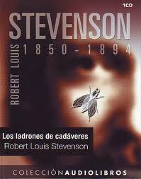 Los ladrones de cadáveres – Robert Louis Stevenson [ Audiolibro ]