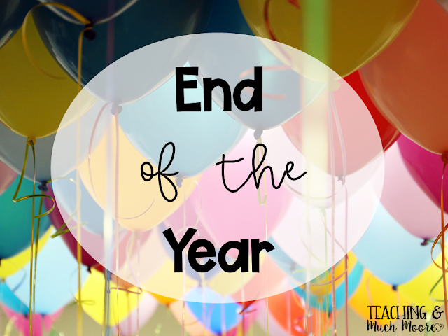 end of the year school ideas