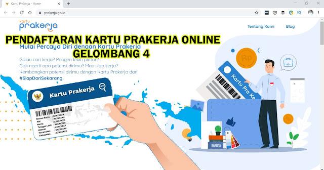 Pendaftaran Kartu Prakerja Online Gelombang 4 26 mei 2020